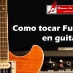 Como tocar funk en guitarra