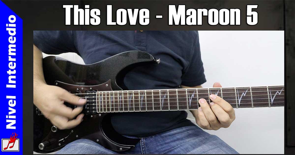 Como tocar This love de Maroon 5