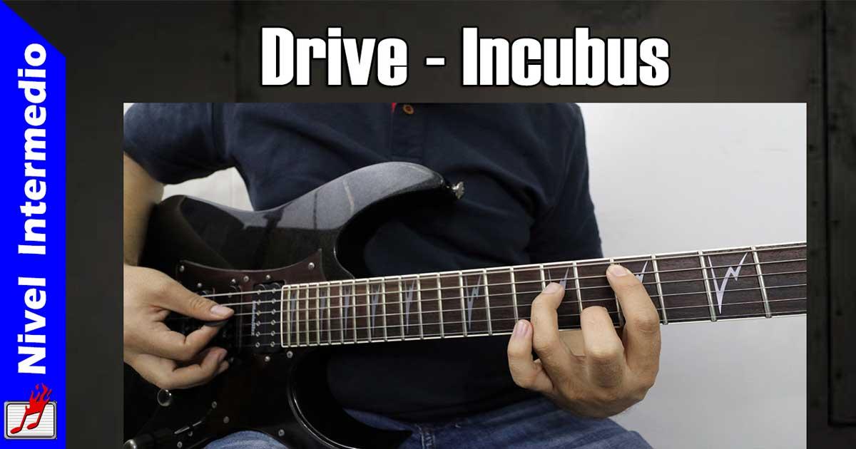 Como tocar Drive de Incubus