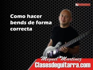Bends en la guitarra