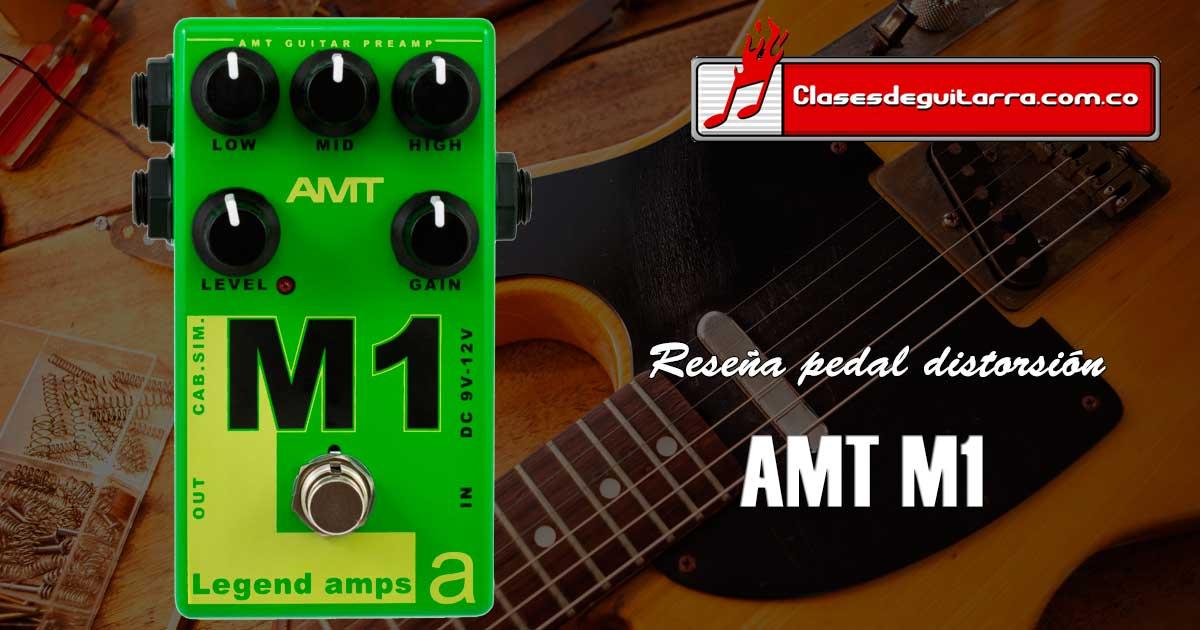 Reseña pedal de distorsión AMT M1