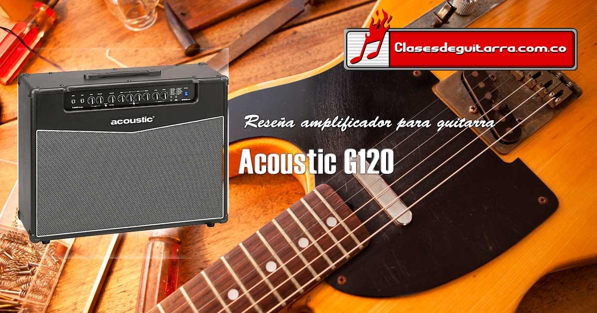 Reseña amplificador Acoustic G120