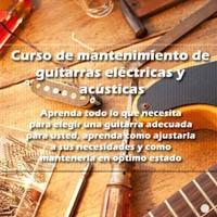 Curso de mantenimiento de guitarras