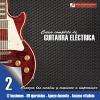 Curso completo de guitarra electrica nivel 2