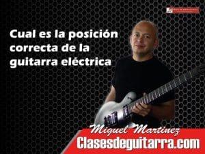 Posición de la guitarra eléctrica