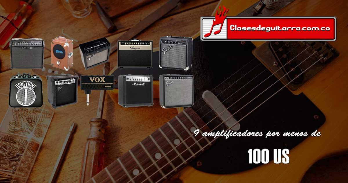 9 amplificadores para guitarra por menos de 100 US
