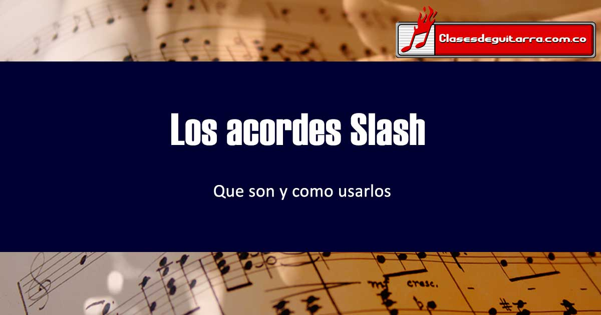 Los acordes slash