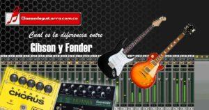 Diferencia entre gibson y Fender