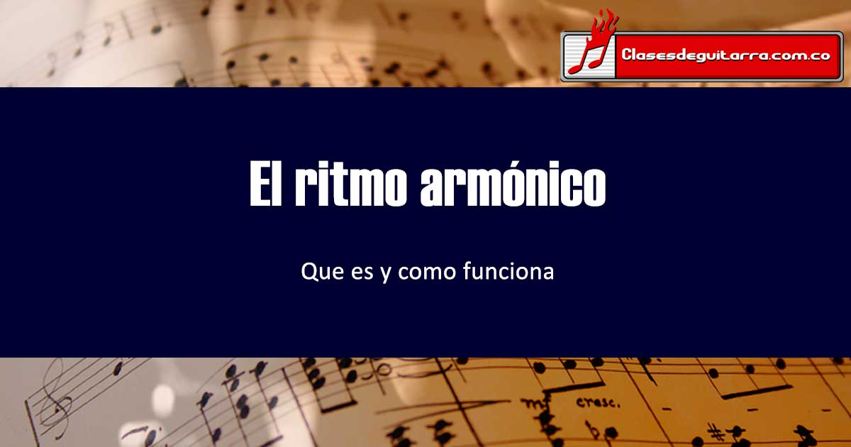 El ritmo armónico