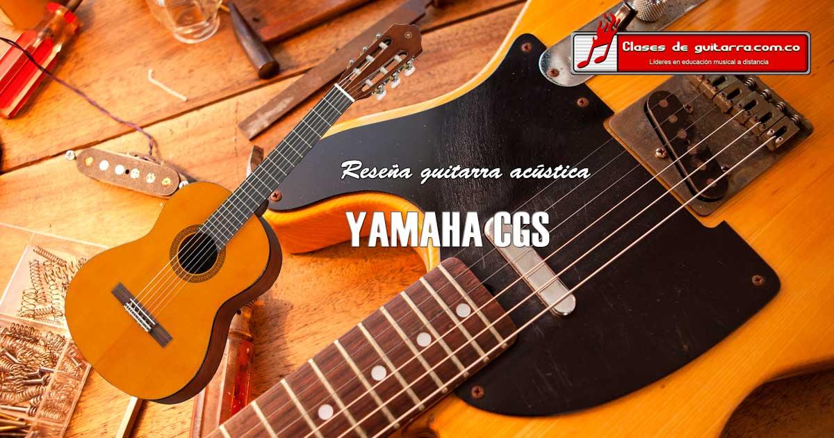 reseña guitarra acústica Yamaha CGS