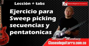 Ejercicio para sweep picking secuencias y escalas
