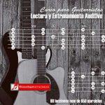 Curso de lectrua y entrenamiento auditivo para guitarristas