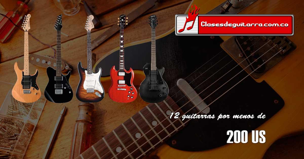 Doce guitarras por menos de 200 US