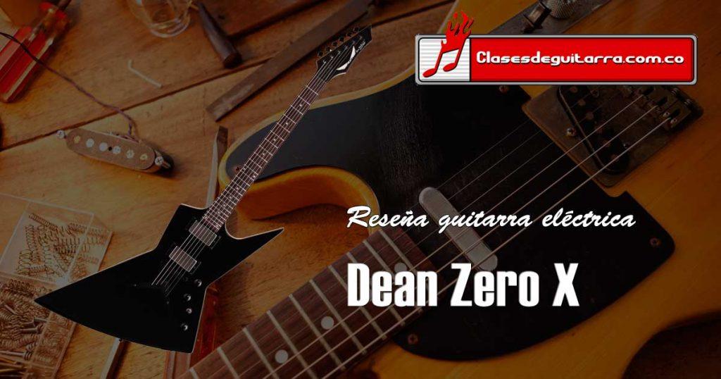 Dean Zero X