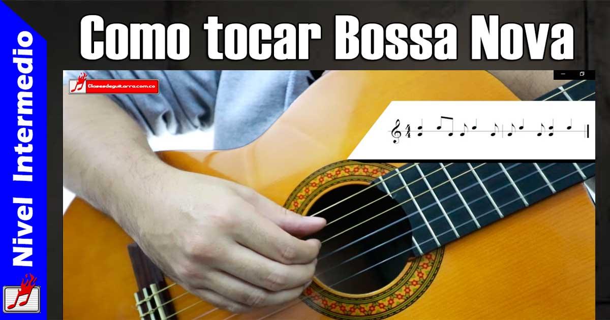 Como tocar Bossa nova en guitarra