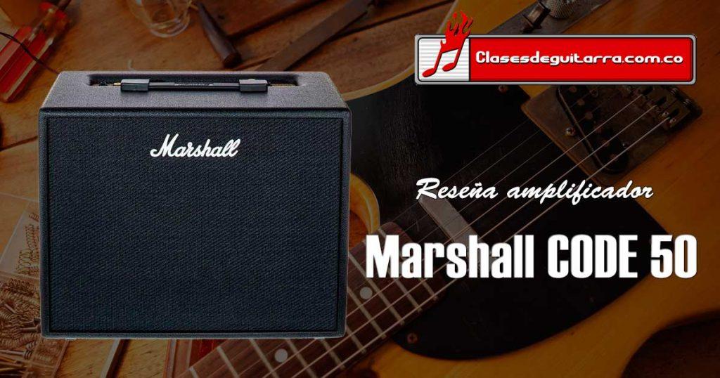 Reseña amplificador Marshall Code 50