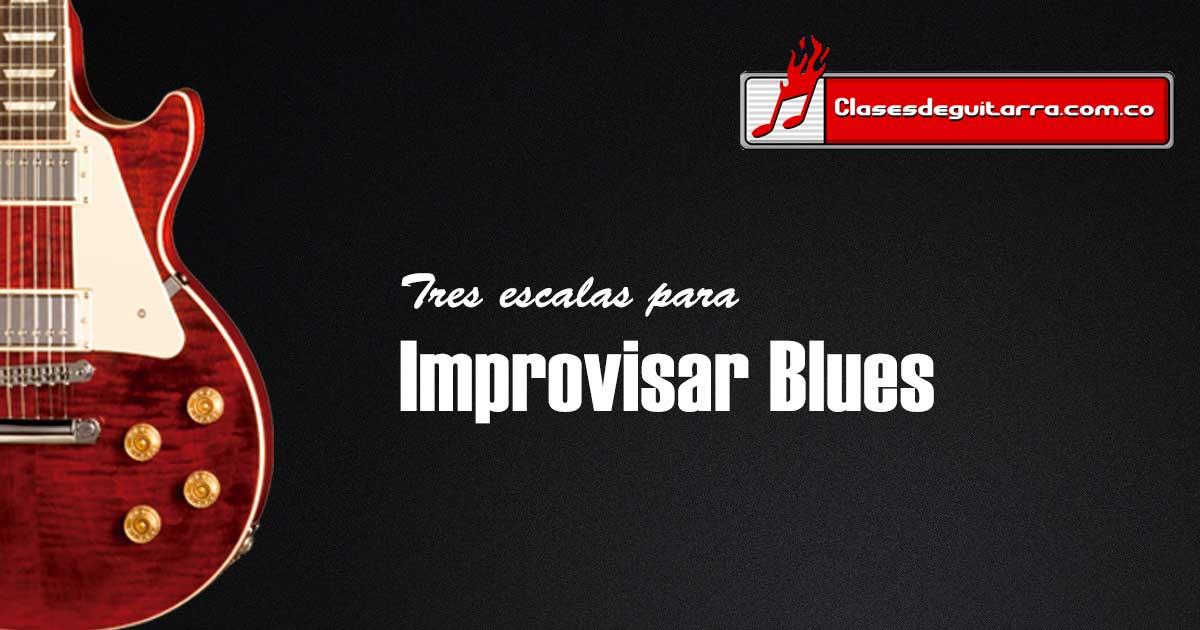 Tres escalas que puedes usar para improvisar blues