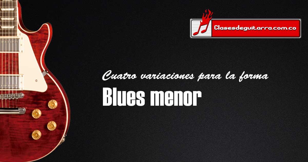 Forma Blues menor y sus variaciones