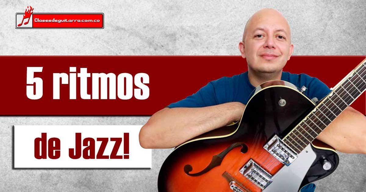 5 patrones de ritmo para tocar Jazz en guitarra
